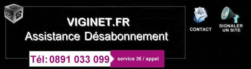 VigiNET.fr comment se désabonner ou se faire rembourser